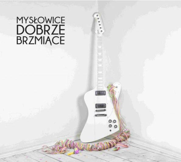 myslowice_dobrze_brzmiace_cover