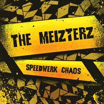 The Meizters Speedwerk Chaos