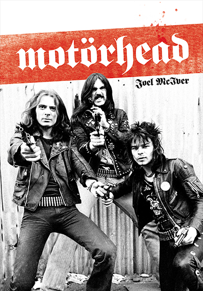 Motorhead Joel McIver
